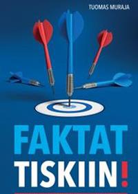 Tuomas Muraja - Faktat tiskiin! (Tammi, 2017)