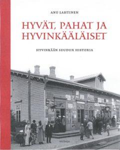 Anu Lahtinen: Hyvät, pahat ja hyvinkääläiset