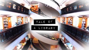 Tale of a Library (English narration)
