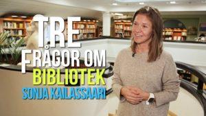 Tre frågor om bibliotek – Sonja Kailassaari