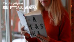 Kirjan jäljillä: Joni Pyysalo - Alaska
